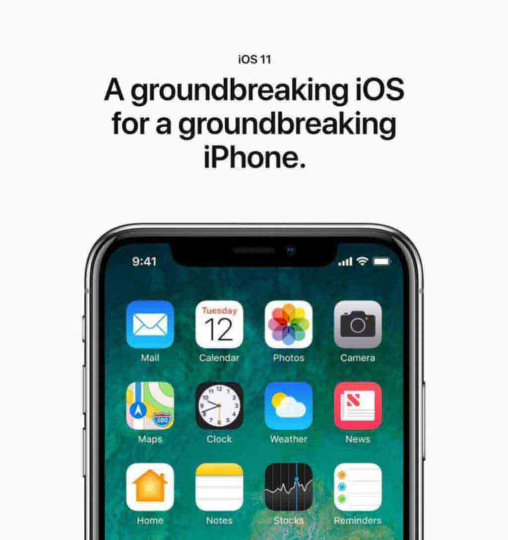 iOS 11 A groundbreaking iOS for a groundbreaking iPhone.