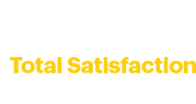 100% Total Satisfaction Guarantee